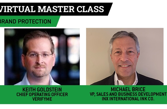 Michael Brice, vice president, sales and business development at INX International Ink, and Keith Goldstein, chief operating officer at VerifyMe, preview their upcoming presentation on covert ink technology at the Label Academy virtual master class on brand protection